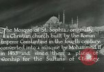 Image of Saint Sophia mosque Istanbul Turkey, 1922, second 2 stock footage video 65675025987