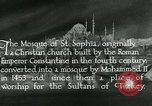 Image of Saint Sophia mosque Istanbul Turkey, 1922, second 3 stock footage video 65675025987