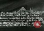 Image of Saint Sophia mosque Istanbul Turkey, 1922, second 4 stock footage video 65675025987