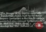 Image of Saint Sophia mosque Istanbul Turkey, 1922, second 6 stock footage video 65675025987