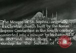 Image of Saint Sophia mosque Istanbul Turkey, 1922, second 11 stock footage video 65675025987