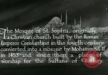 Image of Saint Sophia mosque Istanbul Turkey, 1922, second 12 stock footage video 65675025987
