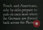 Image of Entrenched French soldiers on the Marne line France, 1918, second 6 stock footage video 65675026012