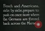 Image of Entrenched French soldiers on the Marne line France, 1918, second 9 stock footage video 65675026012