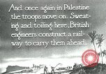Image of British military engineers build a railroad line Palestine, 1917, second 3 stock footage video 65675026013