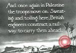 Image of British military engineers build a railroad line Palestine, 1917, second 5 stock footage video 65675026013
