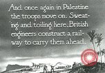 Image of British military engineers build a railroad line Palestine, 1917, second 6 stock footage video 65675026013
