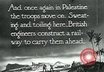 Image of British military engineers build a railroad line Palestine, 1917, second 7 stock footage video 65675026013