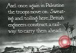 Image of British military engineers build a railroad line Palestine, 1917, second 9 stock footage video 65675026013