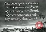 Image of British military engineers build a railroad line Palestine, 1917, second 10 stock footage video 65675026013