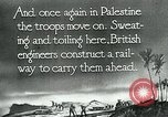 Image of British military engineers build a railroad line Palestine, 1917, second 11 stock footage video 65675026013