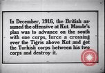 Image of battle of Ctesiphon Iraq, 1916, second 1 stock footage video 65675026024