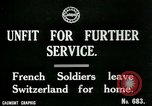 Image of Unfit French soldiers return home World War 1 Switzerland, 1917, second 3 stock footage video 65675026061