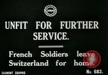 Image of Unfit French soldiers return home World War 1 Switzerland, 1917, second 4 stock footage video 65675026061
