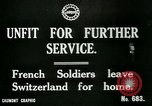 Image of Unfit French soldiers return home World War 1 Switzerland, 1917, second 8 stock footage video 65675026061
