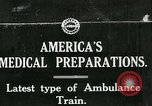 Image of U.S. Army Ambulance Train World War I United States USA, 1917, second 1 stock footage video 65675026062