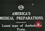 Image of U.S. Army Ambulance Train World War I United States USA, 1917, second 2 stock footage video 65675026062