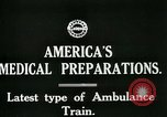Image of U.S. Army Ambulance Train World War I United States USA, 1917, second 3 stock footage video 65675026062