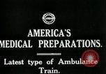 Image of U.S. Army Ambulance Train World War I United States USA, 1917, second 4 stock footage video 65675026062