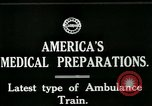 Image of U.S. Army Ambulance Train World War I United States USA, 1917, second 6 stock footage video 65675026062