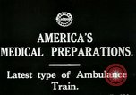 Image of U.S. Army Ambulance Train World War I United States USA, 1917, second 7 stock footage video 65675026062
