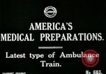 Image of U.S. Army Ambulance Train World War I United States USA, 1917, second 8 stock footage video 65675026062
