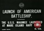 Image of USS Maumee (AO-2) launch Vallejo California USA, 1915, second 4 stock footage video 65675026080
