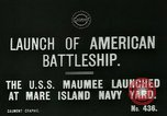 Image of USS Maumee (AO-2) launch Vallejo California USA, 1915, second 6 stock footage video 65675026080