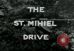 Image of Saint Mihiel Drive France, 1918, second 2 stock footage video 65675026352