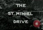Image of Saint Mihiel Drive France, 1918, second 3 stock footage video 65675026352