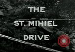 Image of Saint Mihiel Drive France, 1918, second 4 stock footage video 65675026352