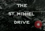 Image of Saint Mihiel Drive France, 1918, second 5 stock footage video 65675026352