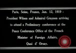 Image of Woodrow Wilson Paris France, 1919, second 8 stock footage video 65675026947