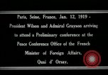 Image of Woodrow Wilson Paris France, 1919, second 10 stock footage video 65675026947