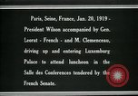 Image of Woodrow Wilson Paris France, 1919, second 2 stock footage video 65675026953