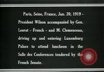 Image of Woodrow Wilson Paris France, 1919, second 11 stock footage video 65675026953