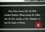 Image of Woodrow Wilson Paris France, 1919, second 1 stock footage video 65675026958