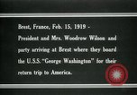 Image of Woodrow Wilson Brest France, 1919, second 2 stock footage video 65675026959
