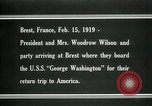 Image of Woodrow Wilson Brest France, 1919, second 3 stock footage video 65675026959