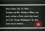 Image of Woodrow Wilson Brest France, 1919, second 5 stock footage video 65675026959