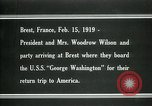 Image of Woodrow Wilson Brest France, 1919, second 7 stock footage video 65675026959