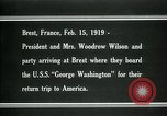 Image of Woodrow Wilson Brest France, 1919, second 9 stock footage video 65675026959