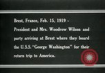 Image of Woodrow Wilson Brest France, 1919, second 10 stock footage video 65675026959