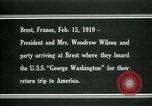 Image of Woodrow Wilson Brest France, 1919, second 12 stock footage video 65675026959