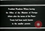 Image of Woodrow Wilson Paris France, 1919, second 7 stock footage video 65675026971