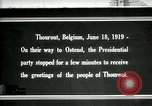 Image of Woodrow Wilson Thourout Belgium, 1919, second 1 stock footage video 65675026991