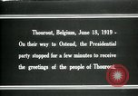 Image of Woodrow Wilson Thourout Belgium, 1919, second 3 stock footage video 65675026991
