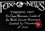 Image of Doctor Chaim Weizmann Toronto Ontario Canada, 1938, second 9 stock footage video 65675027152