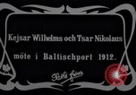 Image of Kaiser Wilhelm II and Czar Nicholas II Baltic Sea, 1912, second 9 stock footage video 65675027179