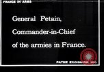 Image of General Petain France, 1918, second 1 stock footage video 65675027275